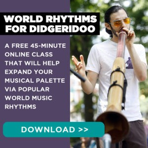 Didgeridoo Rhythm Lesson Class Course For World Rhythms: Free Download