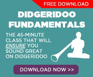 Learn to play didgeridoo and master the technique of CIRCULAR BREATHING
