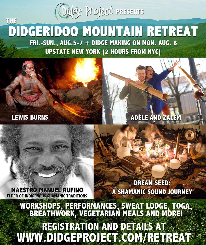 didgeridoo mountain retreat lewis burns adele zalem maestro manuel rufino dream seed upstate new york